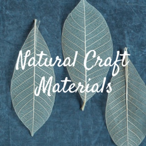 Natural Craft Materials
